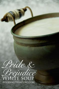 Dine at Mr Bingley's Netherfield Ball when you make this White Soup recipe from Pride and Prejudice. Soup Recipes, Cooking Recipes, Recipies, White Soup, Dinner And A Movie, Dinner Themes, Food Themes, Tv Themes, Fiction