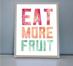 Eat More Fruit - Wall/Art Print by PrettyPaperPlaceShop on Etsy Wall Art Prints, Fruit, Eat, Unique Jewelry, Handmade Gifts, Artwork, Shop, Vintage, Kid Craft Gifts