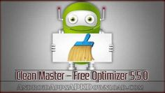 Download Clean Master for Android - Download Clean Master 5.5.0 apk file Download @ http://androidappsapkdownload.com/download-android-clean-master-free-optimizer-app-5-5-0-android-apk-update