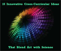 art science: 15 Innovative Cross-Curricular Ideas That Blend Art with Science via We Are Teachers #Steam