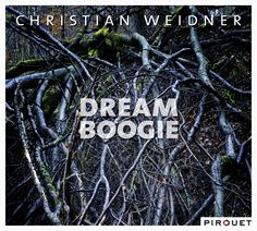 """CD cover design """"Dream Boogie"""" for Jürgen Friedrich, released on Pirouet Records. Photography by Konstantin Kern"""
