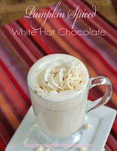 Pumpkin Spiced White Hot Chocolate----( http://chocolatechocolateandmore.com/2012/09/pumpkin-pie-spiced-white-hot-chocolate/ )