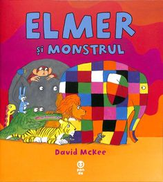 Elmer si monstrul - David McKee -Varsta: 2+ In jungla este o agitatie de nedescris! Un raget nemaiauzit seamana panica in randul animalelor. Doar Elmer nu se teme si merge mai departe pentru a cauta sursa zgomotului.