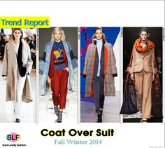 Coat Over Suit #FashionTrend for Fall Winter 2014 #Trends #Fall2014 #FW2014