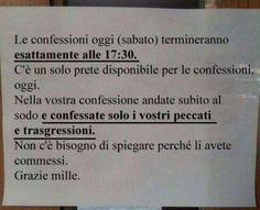 Dai prete confessami, che c'ho l'anima piena de fardelli...