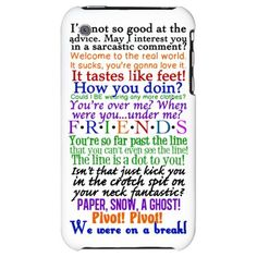 Friends TV Quotes iPhone Case - All your favorite Friends quotes in one handy iPhone case. As soon as I get an iphone I MUST HAVE THIS! Best Tv Shows, Best Shows Ever, Favorite Tv Shows, Iphone Cases Quotes, Iphone 5 Cases, Buy Iphone, Iphone Phone, I Love My Friends, Friends Tv Show