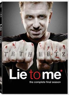Lie To Me - The Final Season. I am still despondent over the loss of Dr. Cal Lightman portrayed by the amazing Tim Roth. This show deserved more than just 3 seasons...and I loved watching a character so flawed, yet so skilled at reading others ticks....damn...