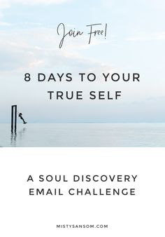 Do you know who you truly are? Take the free '8 Days to Know Yourself' email challenge and find out. Click through to join now >