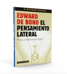El pensamiento lateral – Edward de Bono – PDF – Ebook  http://librosayuda.info/2016/02/20/el-pensamiento-lateral-edward-de-bono-pdf-ebook/