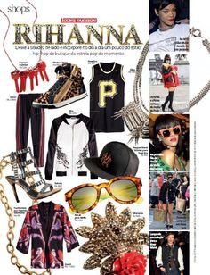 Shops - Ícone Fashion - RIHANNA - Fotos: Eduardo Svezia - Produção de Moda: Neel Ciconello e Cristiano Oiwane.
