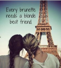 I'm a blonde girl so happy for my brunette BFFs!