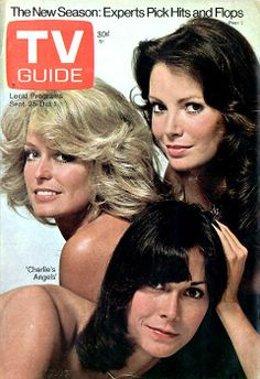 """TV Guide Cover, Sept. 25, 1976, """"Charlie's Angels."""" I wanted to be Sabrina so badly because she was not only pretty but smart as well."""