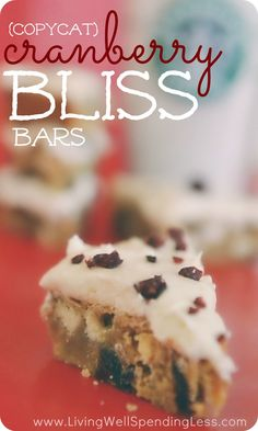 Got a craving for Starbucks' famous Cranberry Bliss Bars?  Packed with white chocolate and dried cranberries, this homemade version is just as yummy but much easier on your wallet.  Plus the browned butter cream cheese icing is just ahhh-mazing!  YUM!