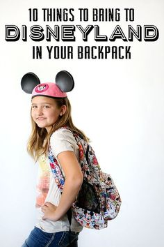 10 Things to Bring to Disneyland in Your Backpack | These things will help make your days go smoother and will save you a lot of money!
