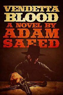 Vendetta Blood - Literary Western by Adam Saeed #ebooks #kindlebooks #freebooks #bargainbooks #amazon #goodkindles