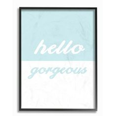 "Stupell Industries 'Hello Gorgeous Split' by Daphne Polselli Framed Textual Art Size: 20"" H x 16"" W x 2"" D"