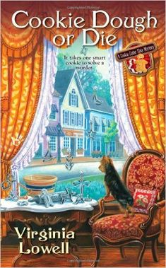 Amazon.com: Cookie Dough or Die (A Cookie Cutter Shop Mystery) (9780425240670): Virginia Lowell: Books
