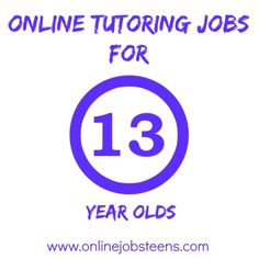 Online Tutoring Jobs for 13-Year-olds