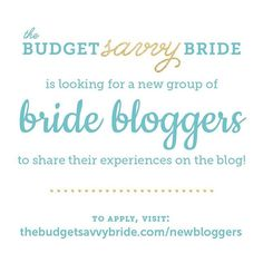 Didya hear? We're looking for some new brides to blog about their weddings! Check out the deets and submit your application on the blog!