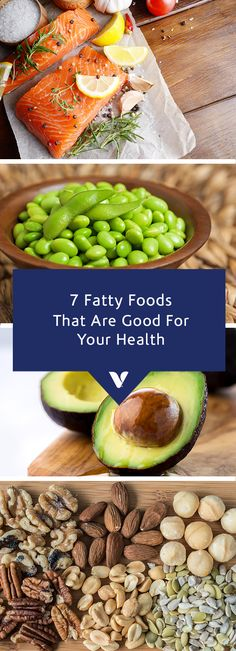 7 Fatty Foods That Are Good For Your Health - Whats Good By V