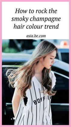 Banish brassiness with the latest smoky champagne hair colour trend! - Be Asia #fashion #stylish #ktrend #kstyle