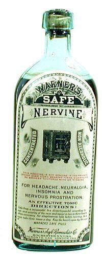 """Warner's Safe Nervine; 1898....  For, among other things, """"NERVOUS PROSTRATION""""!!"""
