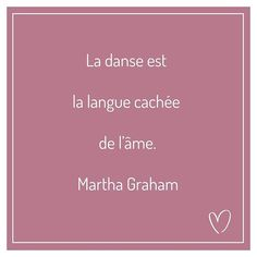 "~ Quote of the Week ~ ""Dance is the hidden language of the soul. Dance Quotes, Poetry Quotes, Martha Graham Quotes, Feeling Sad, How Are You Feeling, Quote Citation, Quote Of The Week, Thinking Quotes, Positive Psychology"