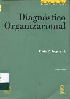 #diagnósticoorganizacional #daríorodríguezmansilla #climaorganizacional #organizacióndeltrabajo #análisisorganizacional #escueladecomerciodesantiago #bibliotecaccs