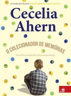 Editora Novo Conceito lançará, O Colecionador de Memórias, de Cecelia Ahern - Cantinho da Leitura