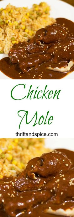 Easy and delicious recipe for chicken mole. It is one of our favorite meals!