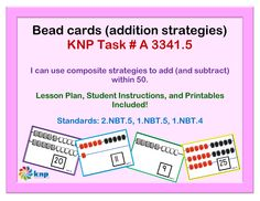"""Bead cards (addition strategies)"" - Use composite strategies to add and subtract within 50. Supports learning Common Core Standards: 2.NBT.5, 1.NBT.5, 1.NBT.4 [KNP Task # A 3341.5]"