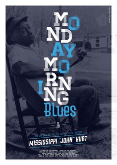 "This work is a personal work. Whether you are or not a blues fan, we all felt one day the ""Monday morning blues"". So It is both tribute to all those who stand up to go to work, and also to this great figure of Mississippi blues that was Mississippi ""John"" Hurt"