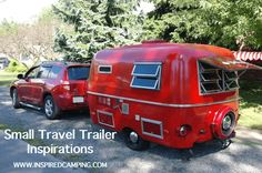 Small Travel Trailers: History, Renovation And Inspiration -