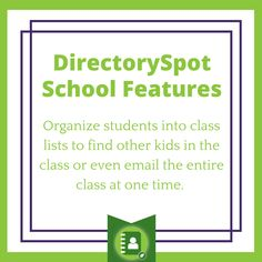 #Organize students into class lists to find other kids in the same class. You can also email the whole class at one time. #DirectorySpot #SchoolDirectory #School