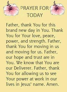 Good Morning Prayer, Morning Prayers, Prayer For The Day, Abba Father, Special Prayers, Meditation For Beginners, Prayer Scriptures, Favorite Bible Verses, Power Of Prayer