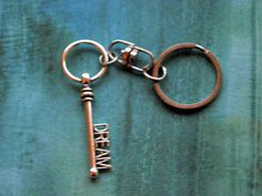 Dream  Key Chain Key Ring Gift for New Home / Graduate by ruthsjoy, $4.50