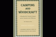 Horace Kephart's Camping and Woodcraft