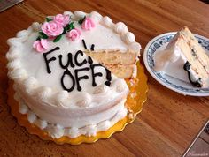 For really any occasion.   21 Painfully Honest Cakes For Every Occasion