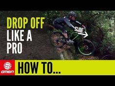 How To Ride Drop Offs Like A Pro | Mountain Bike Skills - YouTube