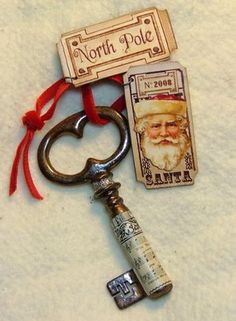 key to north pole........what a great craft for an ornament for Christmas......oooooo!
