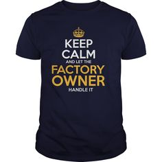 Awesome Tee For Factory Owner T-Shirts, Hoodies. Get It Now ==► https://www.sunfrog.com/LifeStyle/Awesome-Tee-For-Factory-Owner-126200927-Navy-Blue-Guys.html?id=41382