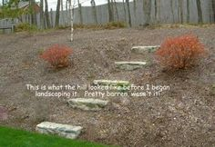 The challenge of landscaping on a hill