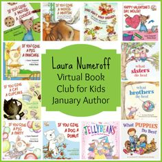 Laura Numeroff is January's Featured Author for the Virtual Book Club for Kids. Will you join us?