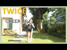 "TWICE(트와이스) ""CHEER UP"" Dance Cover"