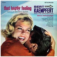 Bert Kaempfert and his Orchestra - That Happy Feeling (1962)
