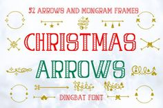 The Christmas Arrows is a beautiful hand drawn dingbat. It includes simple and swirly arrows with stars, bells, bows, globes,. Holiday Fonts, Christmas Fonts, Christmas Invitations, Christmas Cards, Christmas Ornaments, Christmas Trees, Arrow Font, Dingbat Fonts, Cricut Fonts