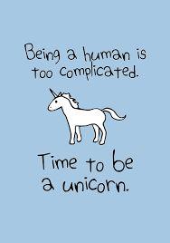 Bildergebnis für unicorn quotes