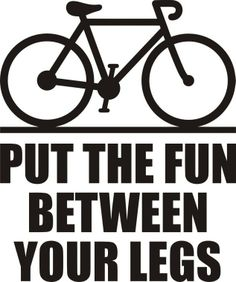 Put the fun between your legs - #bike #inspiration #bikeinspiration #cycling #bicycle #ciclocollection
