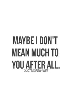 16 Sad and Deep Breakup Quotes - Quotes Ideas Quotes Deep Feelings, Hurt Quotes, Good Life Quotes, Real Quotes, Mood Quotes, Sad Breakup Quotes, Quotes About Breakups, Quotes About Crushes, Friendship Breakup Quotes