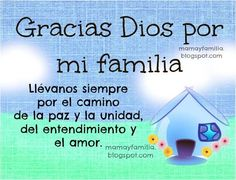 Gracias por mis hijos | Gracias Dios por mi familia. Oración por la familia. Mamá, papá ...